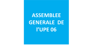 Assemblée Générale de l'UPE 06