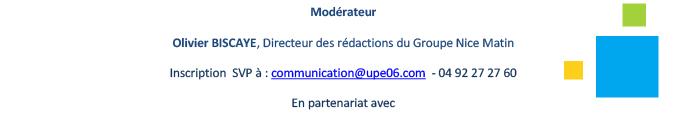 Confirmer votre participation, le mardi 30 septembre 2014, à la conférence débat de l'UPE 06